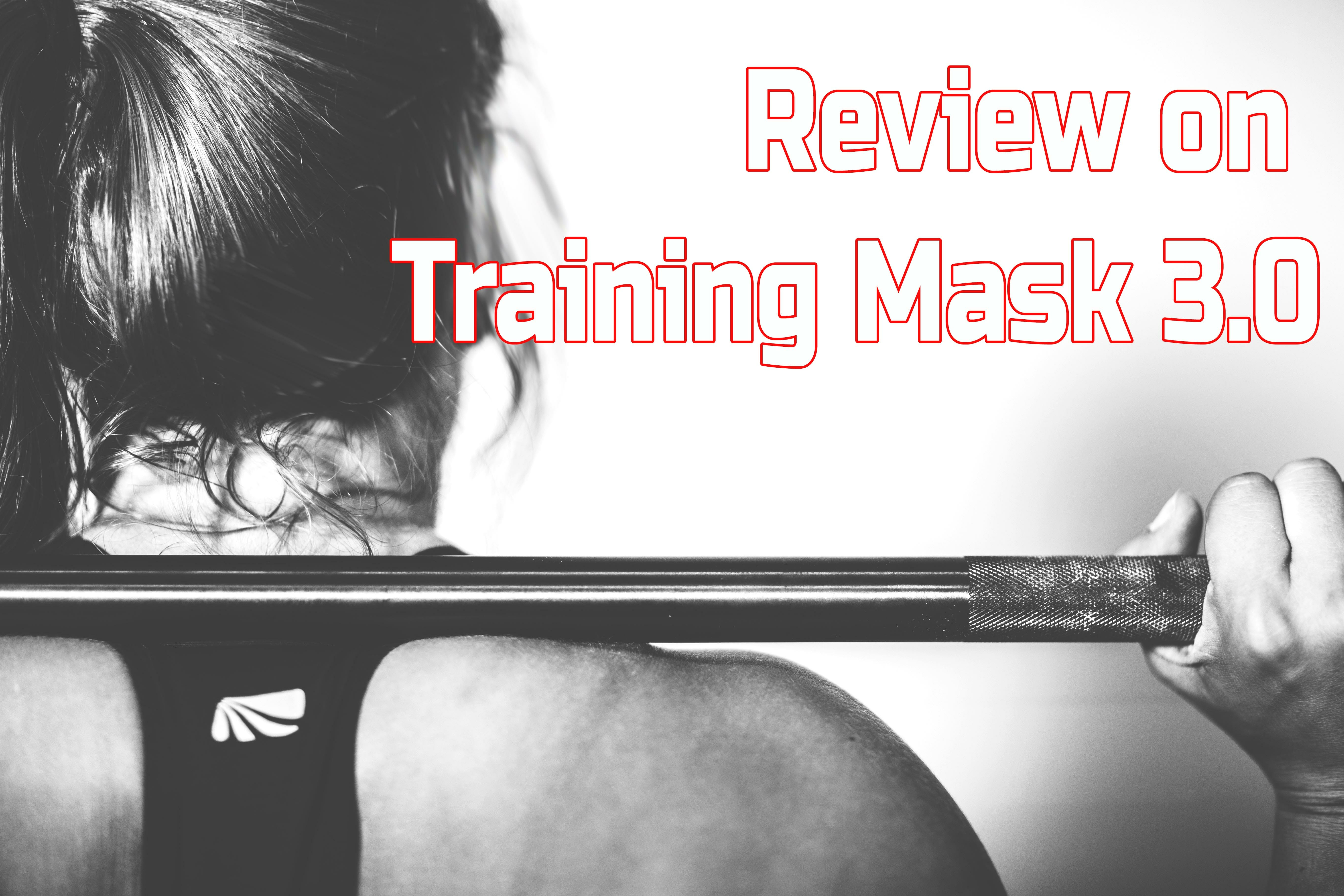 Training Mask 3.0 Review And Comparison