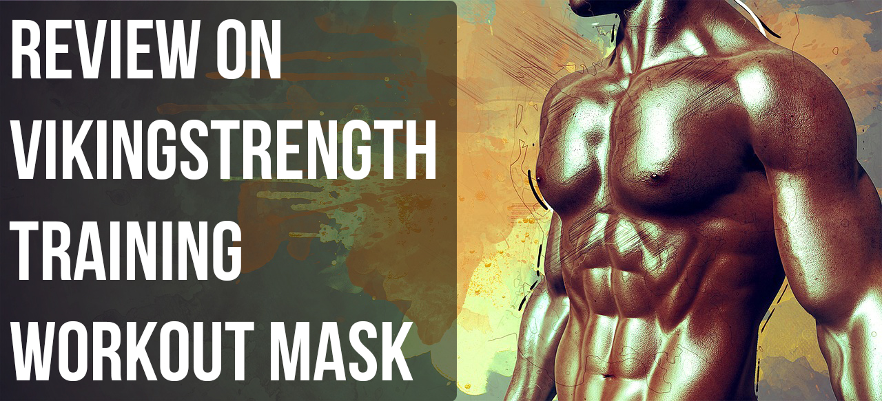 Vikingstrength Training Workout Mask Review in 2020!